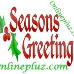 Seasons Greetings – Merry Christmas Everyone!