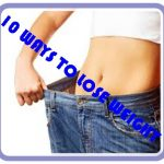How to Lose a Weight | 10 Easy Ways to Lose Weight (Share This)