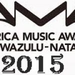 List of Nominees for MTV Africa Music Awards KwaZulu-Natal 2015