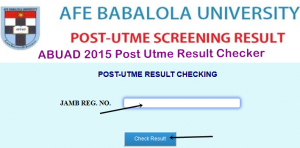 ABUAD 2015 Post Utme Result Checker