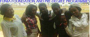 FUNIA FOUNDATION AND PRE-DEGREE PROGRAMMES