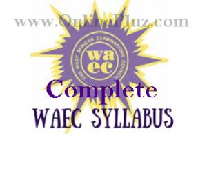 Download Complete Waec Syllabus