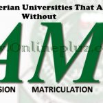 List Of Nigerian Universities That Admit Student Without JAMB