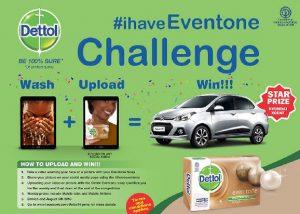 Dettol #ihaveeventone Challenge