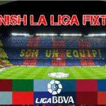 Spanish La Liga 2016/2017 Fixtures – La Liga 2016 Match Fixtures
