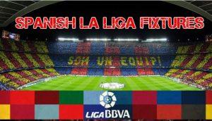 Spanish La Liga 2016/2017 Fixtures,  La Liga 2016 Match Fixtures