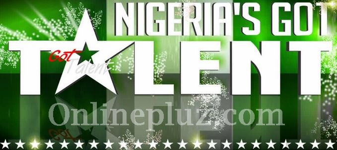 Nigeria's Got Talent Registration 2017