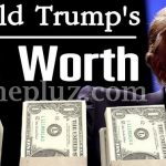 President Donald Trump's Net Worth – $3.5 billion (Updated)