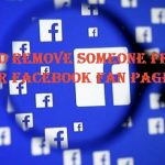 How You Can Remove Someone From Your Facebook Fan Page