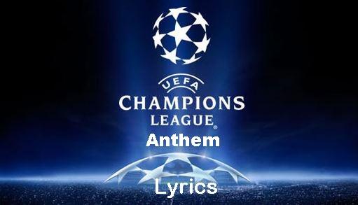 Champions League Anthem Lyrics