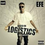 Download Based on Logistics By Efe, BBNAIJA Winner 2017 | Base On Logistic MP3 Download