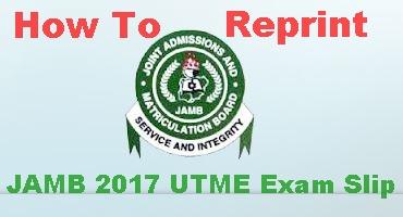 Reprint JAMB 2017 UTME Exam Slip