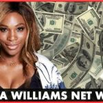 How Much Is Serena Williams Net Worth | World Best Tennis Net Worth