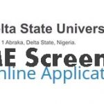 DELSU Admission Screening 2017 Registration Form Is Out – Apply Now