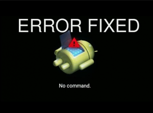 How To Stop 'No Command' Problem On Android Device