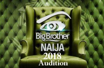 Big Brother Naija 2018 Audition