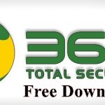 360 Total Security Free Download | Free Antivirus Protection For Android, Mac & Windows