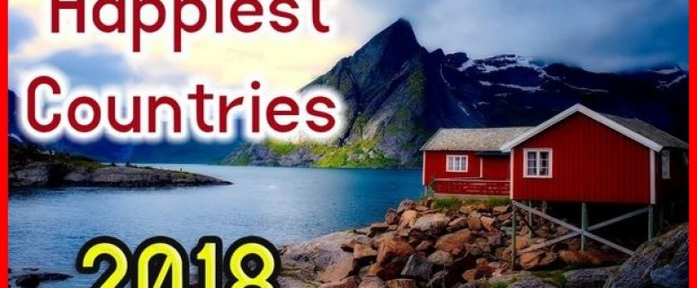 Top 10 World Happiest Country 2018