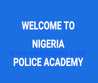 Nigerian Police Academy 2016 Application Form