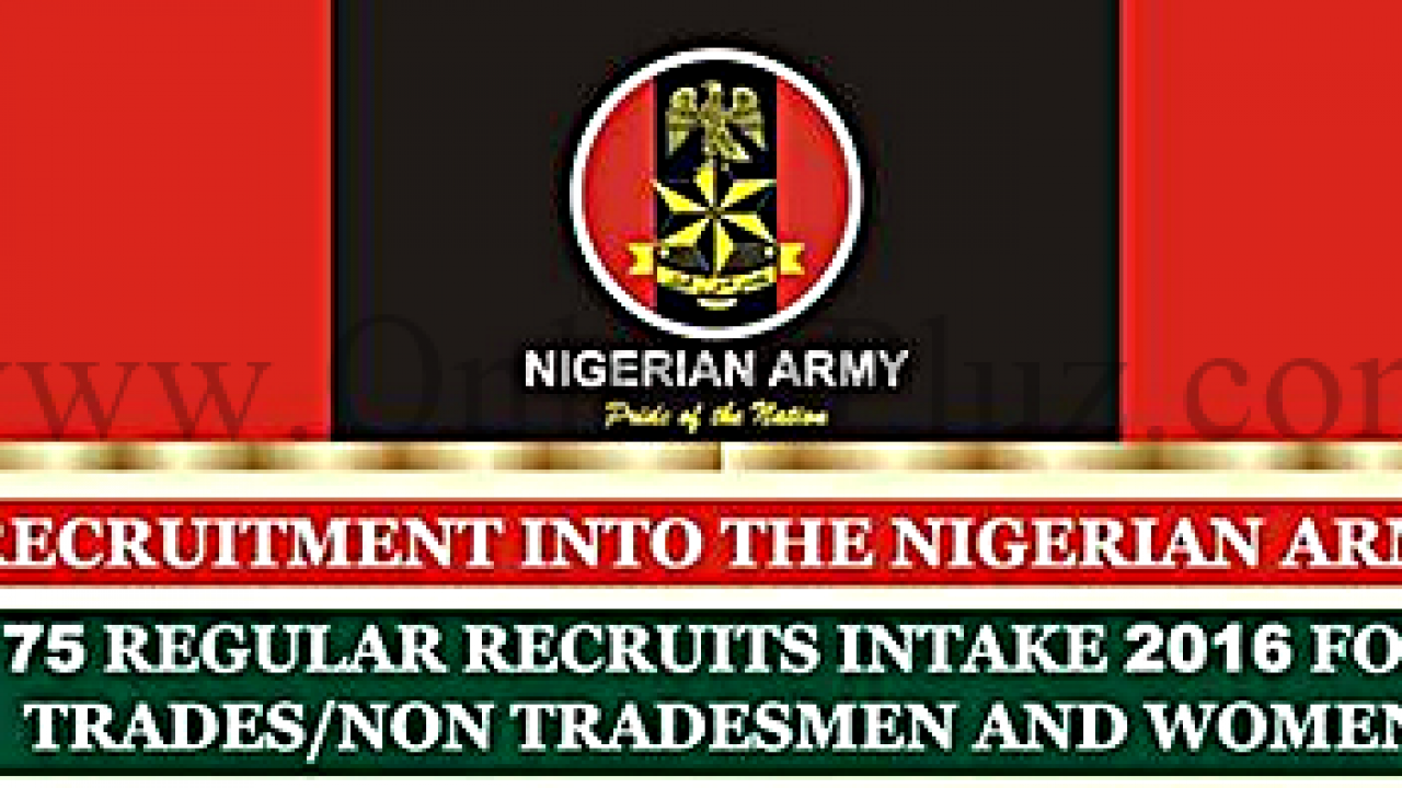 Nigerian Army 2016 Recruitment Form - Apply Here