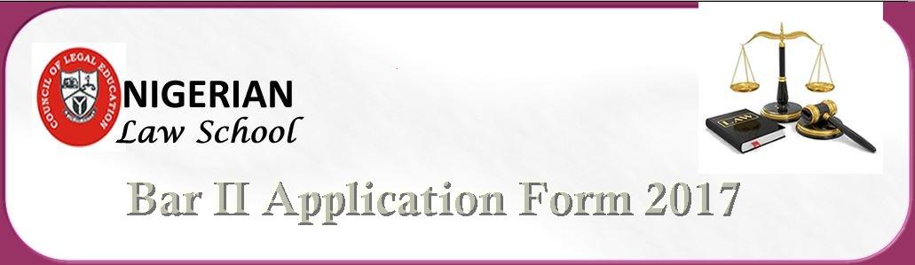 Nigerian Law School Bar II Application Form 2017